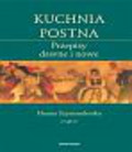 Szymanderska Hanna - Kuchnia postna. Przepisy dawne i nowe