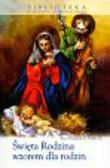 Filas Francis - Święta Rodzina wzorem dla rodzin