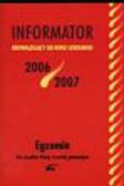 Mazurek Adam (red.) - Informator 2006/2007 Egzamin dla uczniów klasy trzeciej gimnazjum