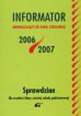 Mazurek Adam (red.) - Informator 2006/2007 Sprawdzian dla uczniów klasy szóstej szkoły podstawowej
