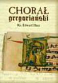 Hinz Edward - Chorał gregoriański