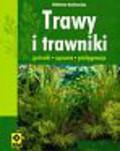 Kozłowska Elżbieta - Trawy i trawniki