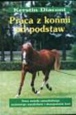Diacont Kerstin - Praca z końmi od podstaw