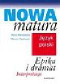 Makowiecka Marta, Pwałowski Mariusz - Język polski. Epika i dramat