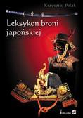Polak  Krzysztof - LEKSYKON BRONI JAPOŃSKIEJ