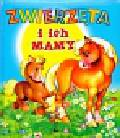 Kwiecińska-Utkin Anna - Zwierzęta i ich mamy