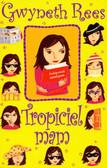 Rees Gwyneth - Tropiciel mam