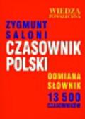 Saloni Zygmunt - Czasownik polski Odmiana słownik 13 500 czasowników