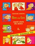 Kasdepke Grzegorz - Bon czy ton savoir- vivre dla dzieci