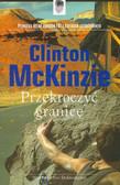 Mckinzie Clinton - Przekroczyć granicę