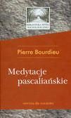 Bourdieu Pierre - Medytacje pascaliańskie