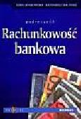 Jankowska Kira, Baliński Kazimierz - Rachunkowość bankowa podręcznik
