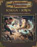 Cordell Bruce Williams Skip - Dungeons & Dragons Księga i Krew Przewodnik dla czarodziejów i zaklinaczy