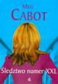 Cabot Meg - Śledztwo numer XXL