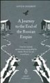 Chekhov Anton - A Journey to the End of Russian Empire