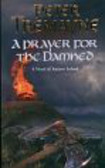Tremayne Peter - A Prayer for the Damned