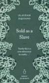Equiano Olauddah - Sold as a Slave