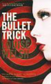 Welsh Louise - The Bullet Trick