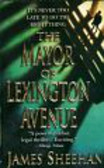 Sheehan James - The Mayor of Lexington Avenue