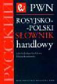Jochym-Kuszlikowa Ludwika, Kossakowska Elżbieta - Rosyjsko-polski słownik handlowy