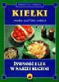 Bustorf-Hirsch Maren - Kiełki Żywność i lek w naszej kuchni