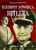 Newton Steven H. - Ulubiony dowódca Hitlera