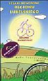 Szlaki rowerowe Regionu Lubelskiego Mapa turystyczna Kraśnik Zwierzyniec