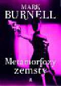 Burnell Mark - Metamorfozy zemsty