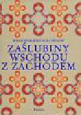 Sołowjow Włodzimierz - Zaślubiny Wschodu z Zachodem