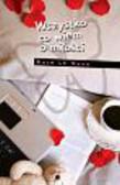 Kate Le Vann - Wszystko co wiem o miłości