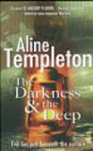 Templeton Aline - The Darkness& the Deep