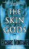 Montanari Richard - The Skin gods