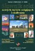 Mather George A., Nichols Larry A. - Słownik sekt nowych ruchów religijnych i okultyzmu