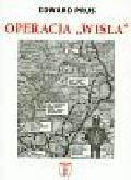 Prus Edward - Operacja 'Wisła'