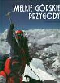 Ardito Stefano - Wielkie górskie przygody