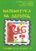 Kalisz Stanisław Kulbicki Jan i Rudzki Henryk - Matematyka na szóstkę