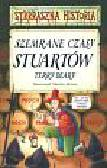Deary Terry - Strrraszna historia Szemrane czasy Stuartów