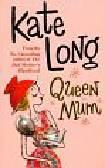 Long Kate - Queen Mum