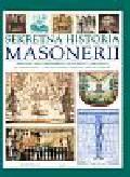 Harwood Jeremy - Sekretna historia masonerii