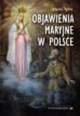 Maria Spiss - Objawienia Maryjne w Polsce