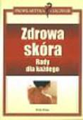 Drega Sonja - Zdrowa skóra rady dla każdego