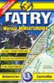 Tatry mapa turystyczna 1:80 000. wersja miniaturowa