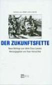 Der Zukunftsfette. Neue Beitrage zum Werk Elias Canettis.
