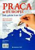 Skrzypczak Joanna oprac. - Praca w Europie Jak, gdzie i za ile ?