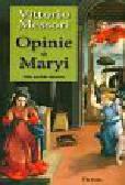Messori Vittorio - Opinie o Maryi Fakty, poszlaki, tajemnice