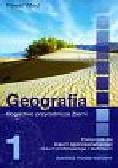 Wład Paweł - Geografia 1Podręcznik dla liceum ogólnokształcącego, liceum profilowanego i technikum zakres podstawowy
