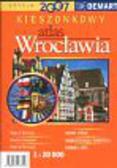 Wrocław 1:20 000 kieszonkowy atlas miasta