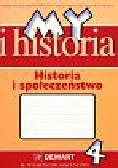 Surdyk-Fertsch Wiesława, Szeweluk-Wyrwa Bogumiła - My i historia Historia i społeczeństwo 4 Zeszyt ćwiczeń. Szkoła podstawowa