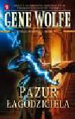 Wolfe Gene - Pazur Łagodziciela. Księga Nowego Słońca 2