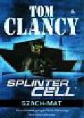 Clancy Tom - Splinter Cell Szach mat